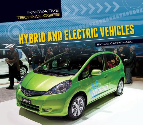 Download Hybrid and Electric Vehicles (Innovative Technologies) PDF