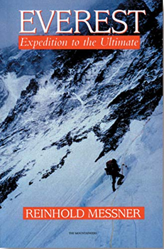 Everest: Expedition to the Ultimate: Amazon.es: Messner ...