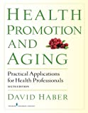 Health Promotion and Aging 6th Edition