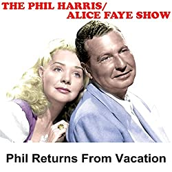 Phil Harris - Alice Faye Show