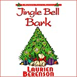 Jingle Bell Bark: A Melanie Travis Mystery | Laurien Berenson