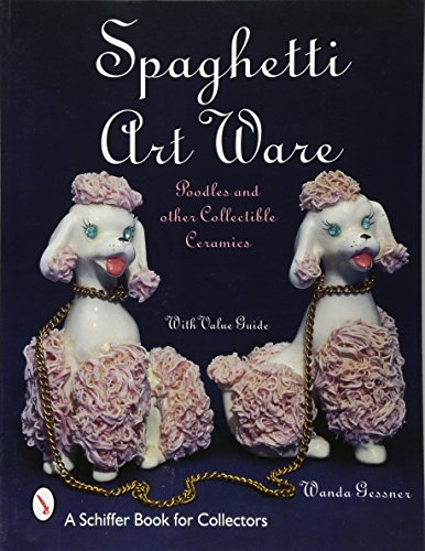 Spaghetti Art Ware: Poodles and Other Collectible Ceramics