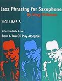 Jazz Phrasing for Saxophone - Volume 3