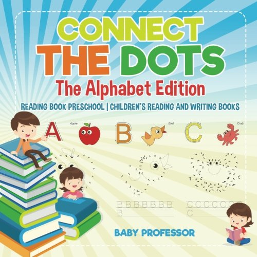 Connect the Dots - The Alphabet Edition - Reading Book