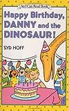 Happy Birthday, Danny and the Dinosaur!, Syd Hoff, 0060264381