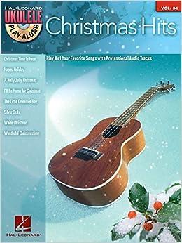 Ukulele Play-Along Volume 34: Christmas Hits by Various (2015-10-01)