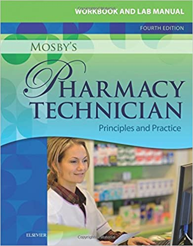 Workbook and lab manual for mosbys pharmacy technician workbook and lab manual for mosbys pharmacy technician principles and practice 4e 4th edition fandeluxe Images