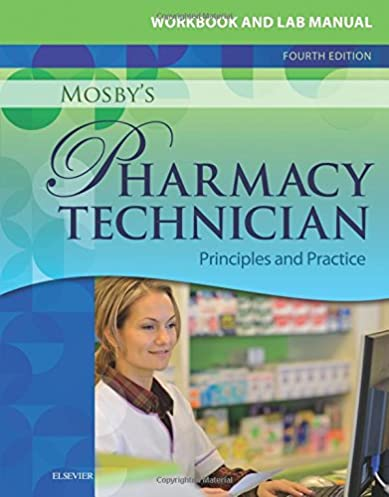 workbook and lab manual for mosby s pharmacy technician principles rh amazon com pharmacy technician training manual pdf pharmacy tech training manual