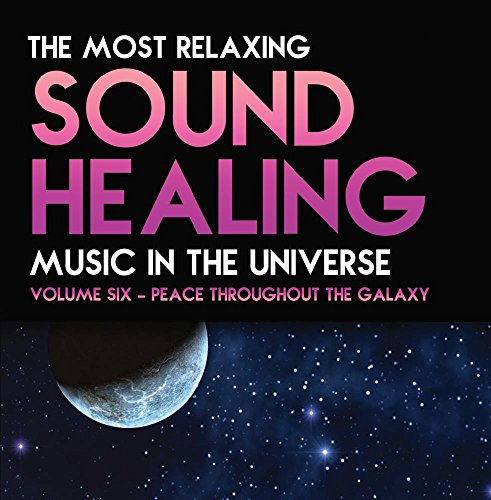 Price comparison product image Most Relaxing Sound in the Universe Volume 6 - Peace Throughout the Galaxy