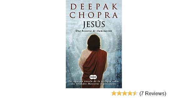 Jesús: Una historia de iluminación (Spanish Edition): Deepak Chopra M.D.: 9786071101907: Amazon.com: Books