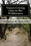 img - for Voices Crying Out in the Wilderness: Theological Reflections Where Context Matters book / textbook / text book