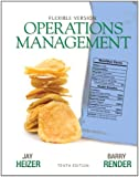 Operations Management Flexible Version (10th Edition)