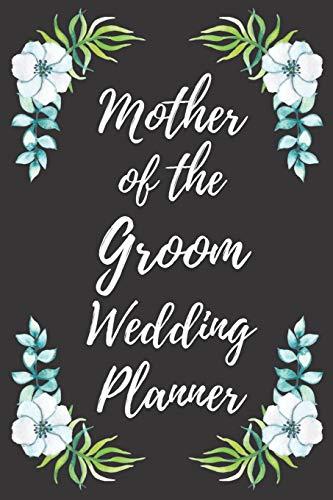 Mother of the Groom Wedding Planner: Wedding