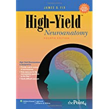 High-Yield(tm) Neuroanatomy