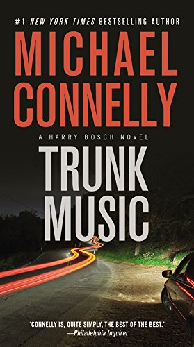 Book cover from Trunk Music (A Harry Bosch Novel) by Michael Connelly