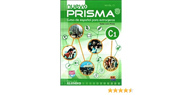 Nuevo prisma c1 student book cd spanish edition nuevo prisma nuevo prisma c1 student book cd spanish edition nuevo prisma team maria jose gelabert 9788498482539 amazon books fandeluxe
