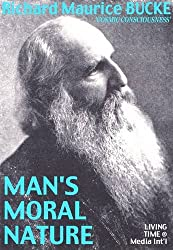 Man's Moral Nature: A Philosophy of Optimism (Living Time World Thought)
