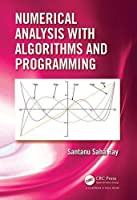 Numerical Analysis with Algorithms and Programming Front Cover