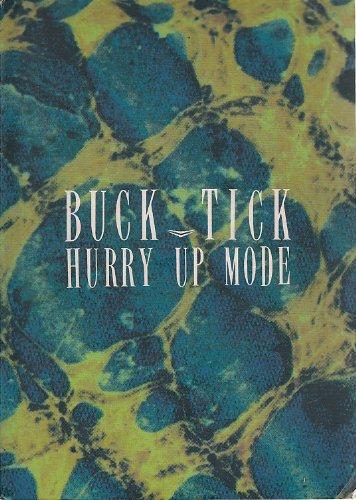 Ðンドスコア Buck Tick Hurry Up Mode Amazon Co Uk 9784810836776 Books