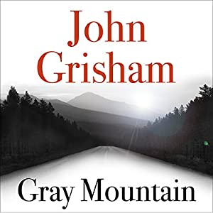 Gray Mountain Audiobook