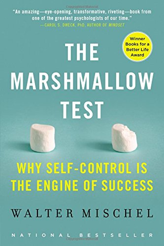 The Marshmallow Test: Why Self-Control Is the Engine of (Assorted Marshmallow)