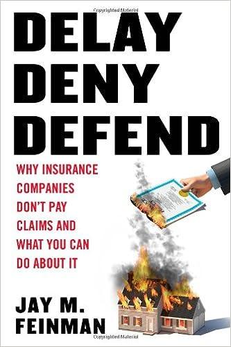 amazon delay deny defend why insurance companies don t pay