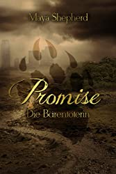 Die Bärentöterin (Promise 1)