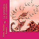La naturaleza en el corazon (Spanish Edition)