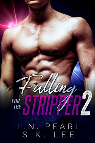 falling-for-the-stripper-2-a-new-adult-romance