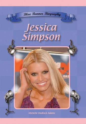 Jessica Simpson (Blue Banner Biographies)