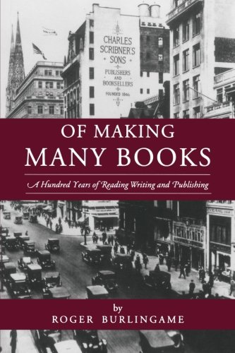 Of Making Many Books: A Hundred Years of Reading, Writing, and Publishing (Penn State Series in the History of the - Burlingame Avenue