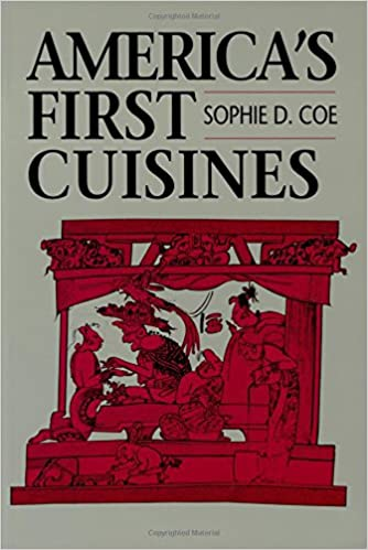 America\'s First Cuisines: Sophie D. Coe: 9780292711594: Amazon.com ...