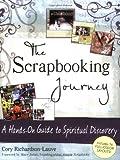 The Scrapbooking Journey, Cory Richardson-Lauve, 1594732167