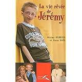 VIE REVEE DE JEREMY -LA