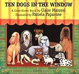 Ten Dogs in the Window, Claire Masurel, 0735813019