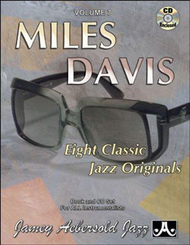 Vol. 7, Music Of Miles Davis: Eight Classic Jazz Originals (Book & CD Set)