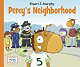 Percy's Neighborhood, Stuart J. Murphy, 1580894801