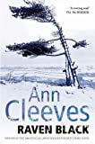 Front cover for the book Raven Black by Ann Cleeves