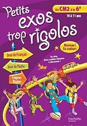 PETITS EXOS TROP RIGOLOS - Du CM2 à la 6e