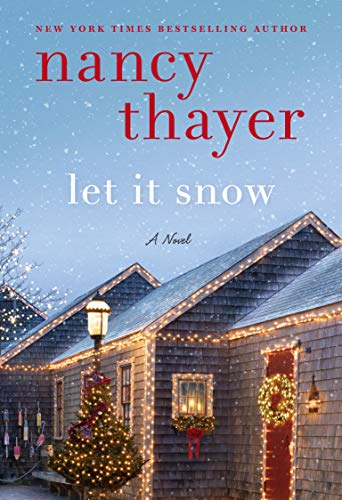 Let It Snow: A Novel by [Thayer, Nancy]