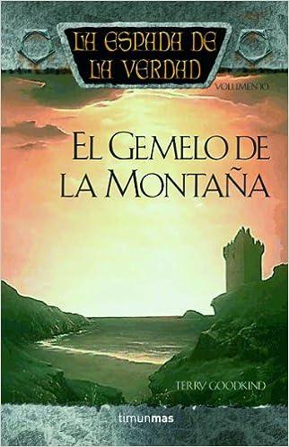 El Gemelo de la Montaña (Fantasía Épica): Amazon.es: Terry Goodkind: Libros