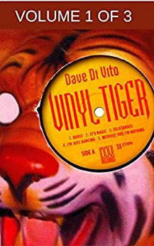 Vinyl Tiger - Vol.1 of 3 - The 80s (Vinyl Tiger - serialized version) by [Di Vito, Dave]