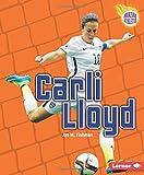 Carli Lloyd (Amazing Athletes) (Amazing Athletes (Paperback))
