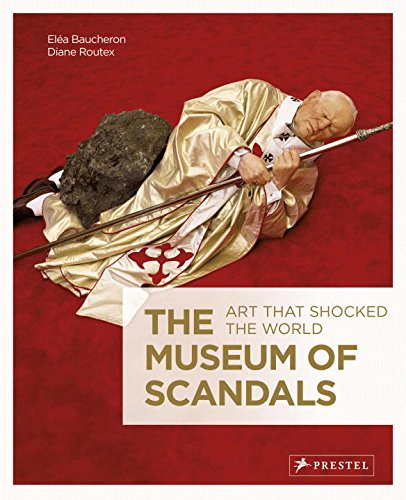 Download The Museum of Scandals: Art that Shocked the World pdf