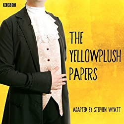 The Yellowplush Papers (Classic Serial)