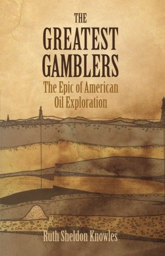 The Greatest Gamblers: The Epic of American Oil ()