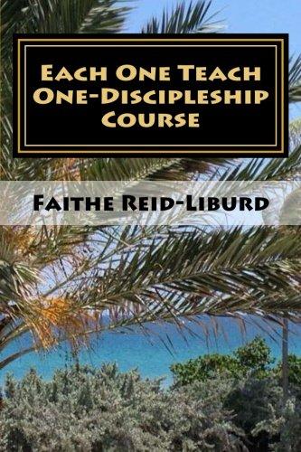 Download Each One Teach One - Discipleship Course: Facilitator Guide (Volume 1) pdf epub