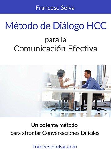 ee9e2fbe64 Método de diálogo HCC para la comunicación efectiva: El método que ayuda a  profesionales del