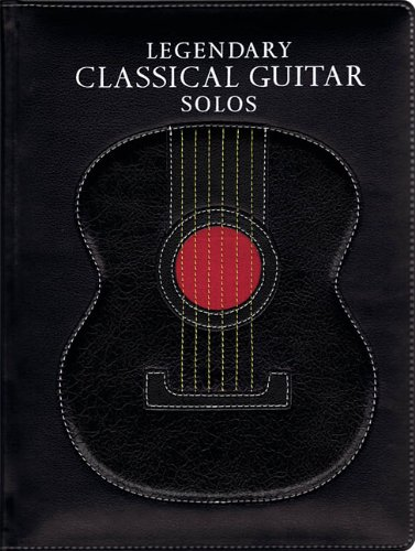 LEGENDARY CLASSICAL GUITAR   SONGS PDF Text fb2 book