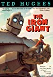 The Iron Giant (Turtleback School & Library Binding Edition) by Ted Hughes (1999-07-01)